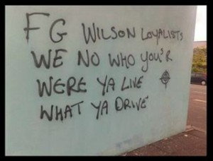 The graffiti scrawled on FG Wilson making threats to Protestant workers in west Belfast
