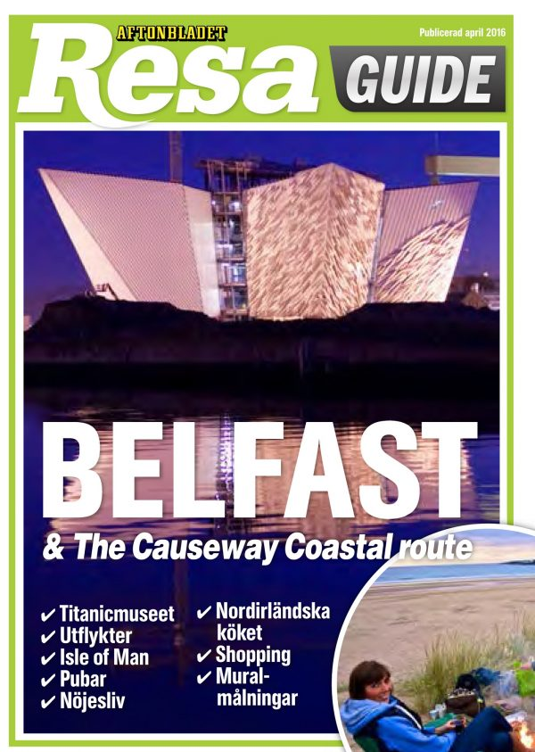 May 2016 – A major, 23-page article showcasing Belfast and the Causeway Coastal Route appeared in a recent edition of Swedish newspaper Aftonbladet. Aftonbladet is one of the largest daily newspapers in Scandinavia, with about 640,000 readers (and millions more readers online). Tourism Ireland in the Nordic Region, in conjunction with Tourism NI, invited journalist Katarina Arvidson to visit last July. Further info: Clair Balmer, Tourism Ireland Tel: 07766 527719